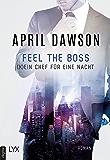 Feel the Boss - (K)ein Chef für eine Nacht (Boss-Reihe 3) (German Edition)