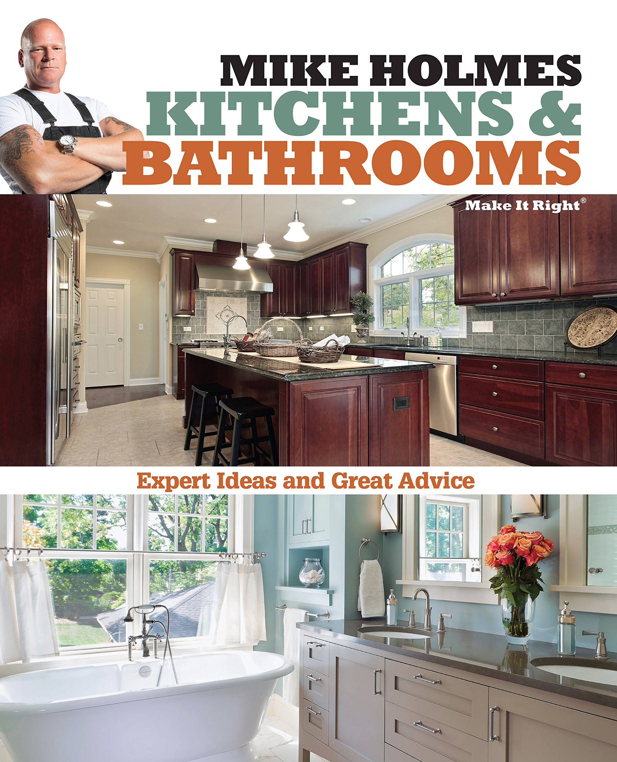 Mike holmes kitchens bathrooms make it right mike holmes mike holmes kitchens bathrooms make it right mike holmes 9781603209670 amazon books solutioingenieria Gallery