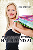The 80/20 Solution: Hallie and Al
