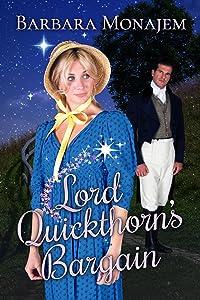Lord Quickthorn's Bargain: A Magical Regency Romance Novella