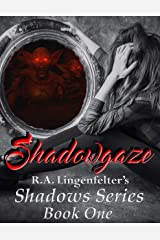 Shadowgaze: Book One (Shadows Series 1) Kindle Edition