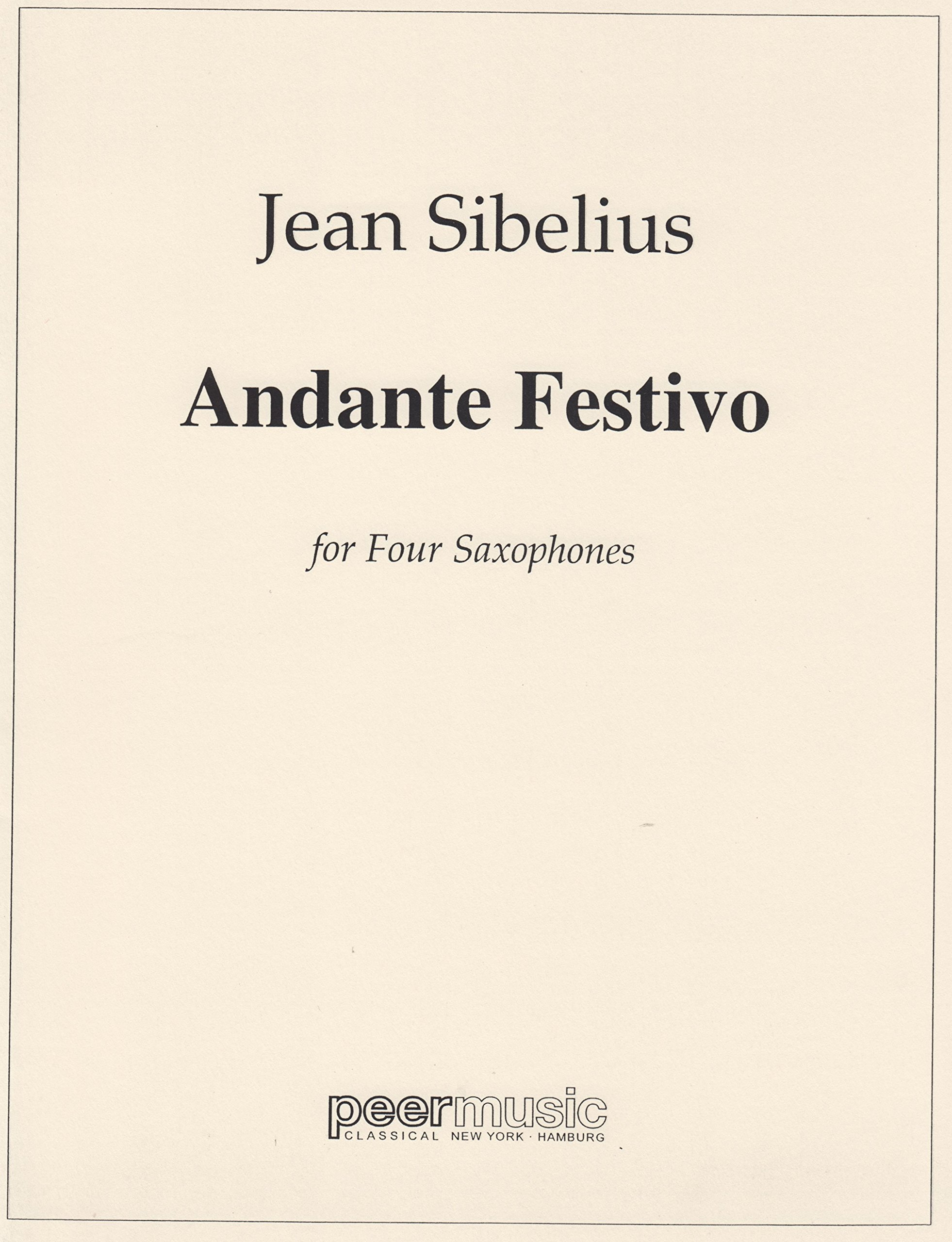 Andante Festivo for Saxophone Quartet by Jean Sibelius