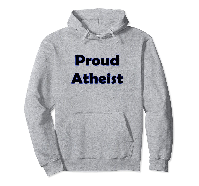 Proud Atheist Awesome Hoodie-Veotee
