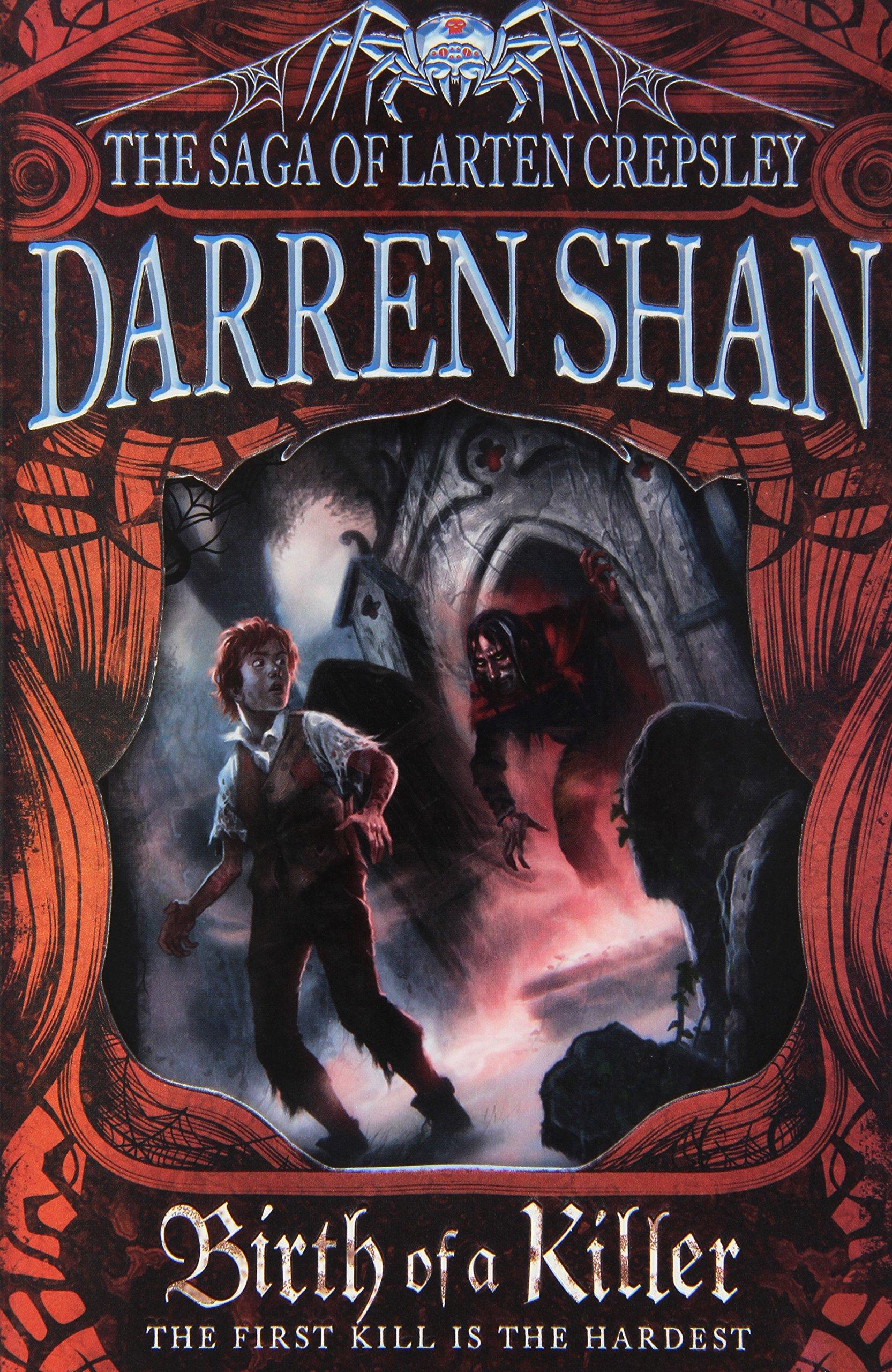 Birth of a Killer (The Saga of Larten Crepsley, Band 1)