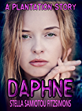 Daphne: A Plantation Story (The Plantation)