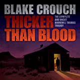 Thicker Than Blood: The Complete Andrew Z. Thomas Trilogy