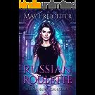 Russian Roulette: An Urban Fantasy Novel (Helena Hawthorn Series Book 1) (English Edition)