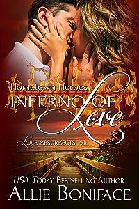 Inferno of Love (Hometown Heroes Series Book 2)