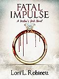 Fatal Impulse: A Widow's Web Novel