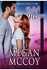 Kelly's Haven (Hometown Love Book 4) Kindle Edition