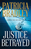 Justice Betrayed (A Memphis Cold Case Novel Book #3)