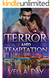 Terror and Temptation: A Romantic Suspense Novel (Pledged To Protect Book 3)