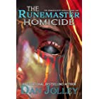 The Runemaster Homicide (The Demon-Sleuth Scrolls Book 1)