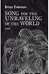 Song for the Unraveling of the World Paperback
