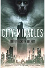 City of Miracles: A Novel (The Divine Cities Book 3) Kindle Edition