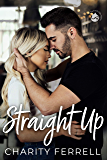 Straight Up (Twisted Fox Book 3)