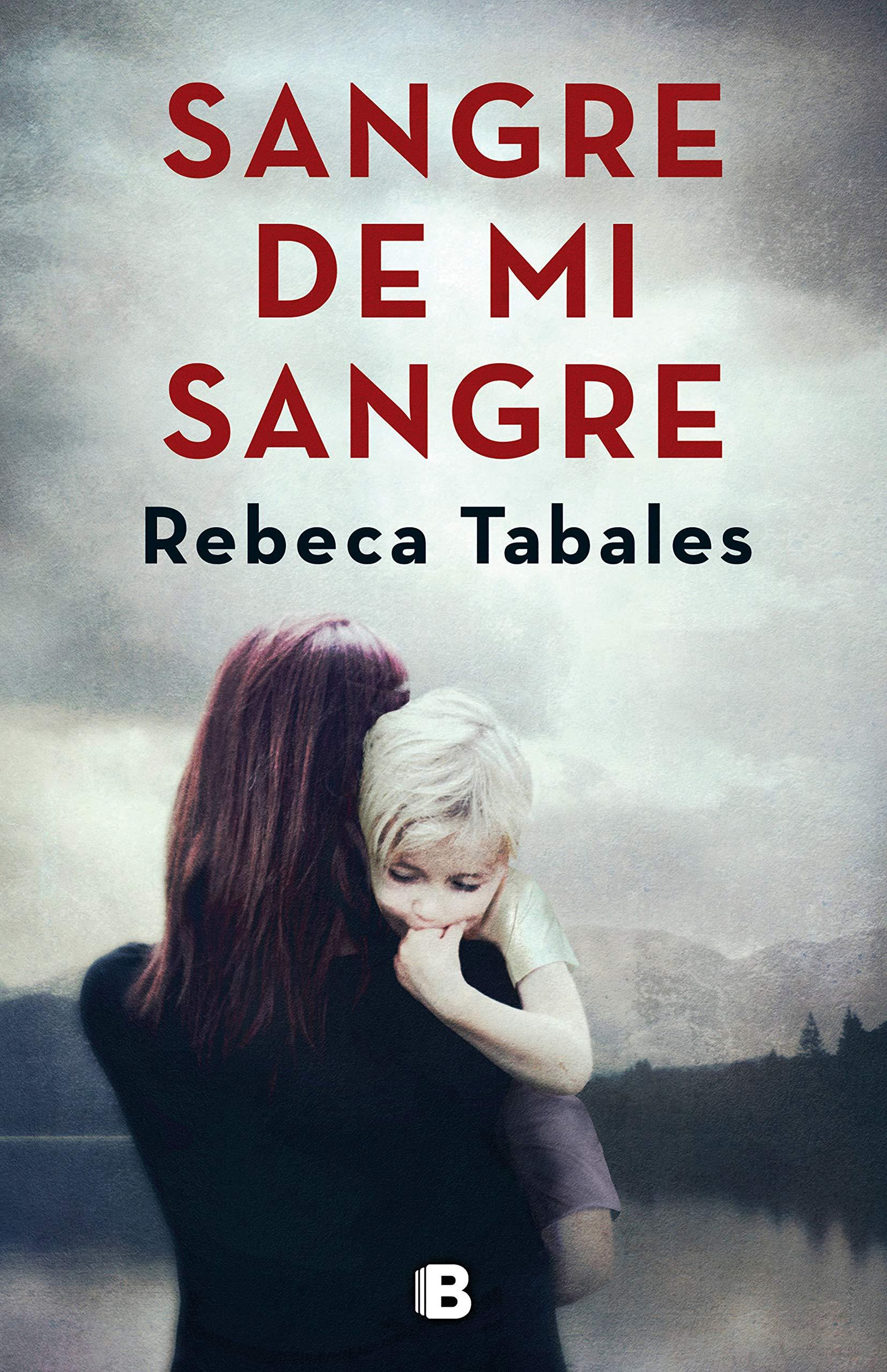 Sangre de mi sangre (La Trama): Amazon.es: Tabales, Rebeca: Libros