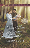 Mail-Order Marriage Promise (Frontier Bachelors Book 6)