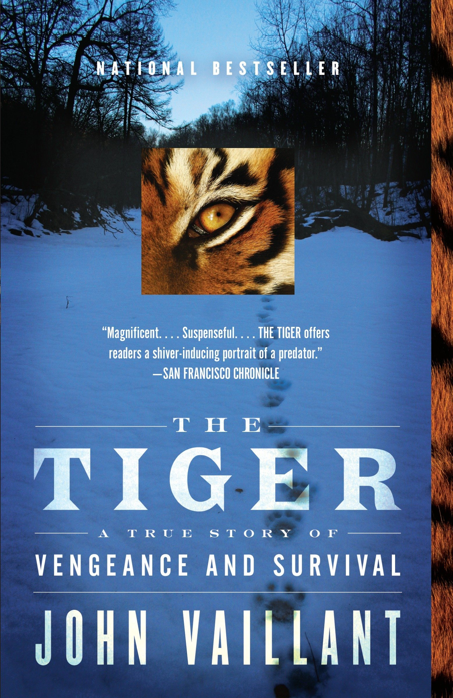 The Tiger: A True Story of Vengeance and Survival (Vintage