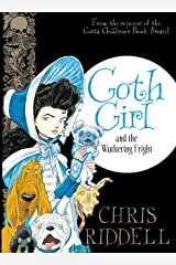 Goth Girl and the Wuthering Fright Kindle Edition