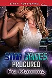 Star Brides: Procured (Siren Publishing Classic)