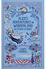 Alice's Adventures in Wonderland and Other Stories (Barnes & Noble Leatherbound Classic Collection) Hardcover