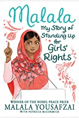 Malala: My Story of Standing Up for Girls' Rights Kindle Edition
