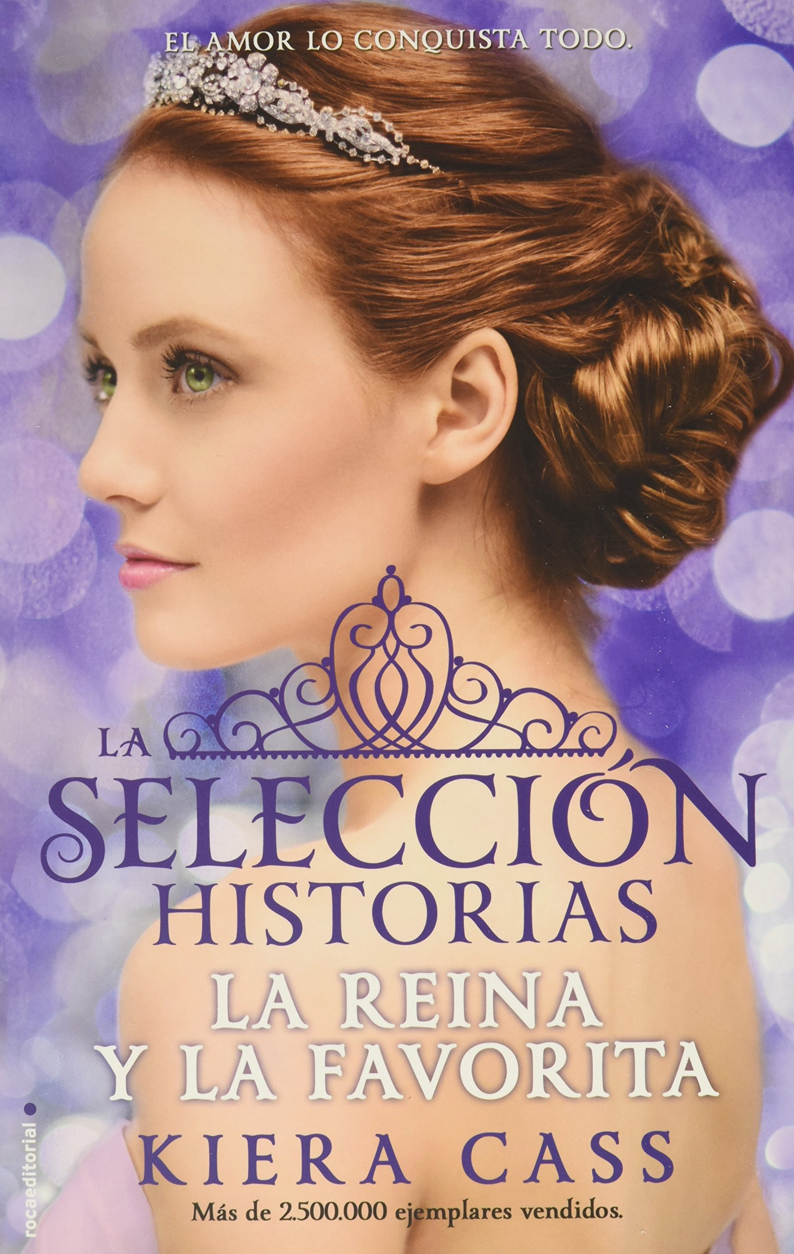 Historia De La Selecci·n - La reina y la favorita - Volumen 2 (Junior - Juvenil (roca) (Historias De La Seleccion/ the Selection Stories) (Spanish ...