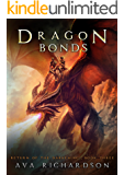 Dragon Bonds (Return of the Darkening Series Book 3)