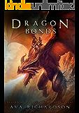 Dragon Bonds (Return of the Darkening Series Book 3)