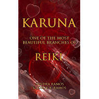 Karuna: One of the Most Beautiful Branches of Reiki (English Edition)