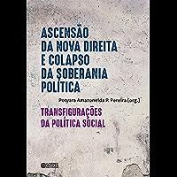 Ascensão da nova direita e o colapso da soberania política: transfigurações da política social