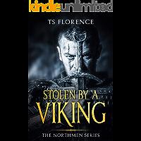 Stolen By A Viking (The Northmen Series Book 1)