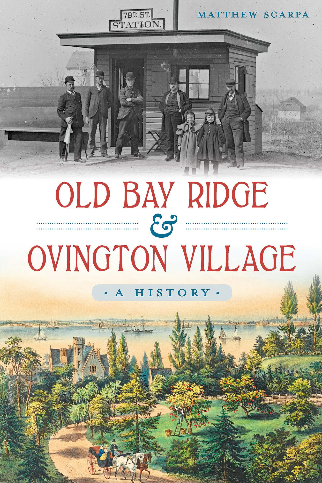 Read Online Old Bay Ridge & Ovington Village:: A History (Brief History) PDF