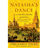 Natasha's Dance: A Cultural History of Russia (English Edition)