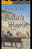 Bella's Home (A Map for Bella Book 4)