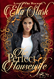 The Perfect Housewife: A Corbin's Bend Valentine's Day Novella (Love in the Rockies Book 4)