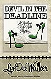 Devil in the Deadline (A Headlines in High Heels Mystery Book 4)