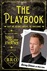 The Playbook: Suit up. Score chicks. Be awesome. Kindle Edition