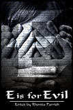 E is for Evil (Alphabet Anthologies Book 5)