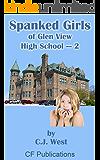 Spanked Girls of Glen View High School - 2