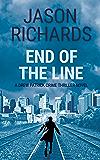 End of the Line: A Drew Patrick Crime Thriller Novel (Drew Patrick Private Investigator Series Book 4)