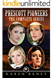 Prescott Pioneers: The Complete Series (4 books in 1)