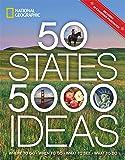 50 States, 5,000 Ideas: Where to Go, When to