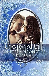 Unexpected Gift: A Christmas Novella (Shifter Chronicle Book 4)