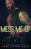Mess Me Up (The Bear Bottom Guardians MC Book 1)