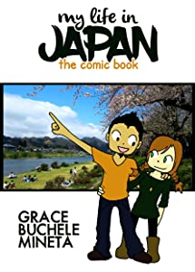 My Life in Japan: The Comic Book