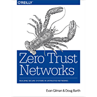 Zero Trust Networks: Building Secure Systems in Untrusted Networks (English Edition)