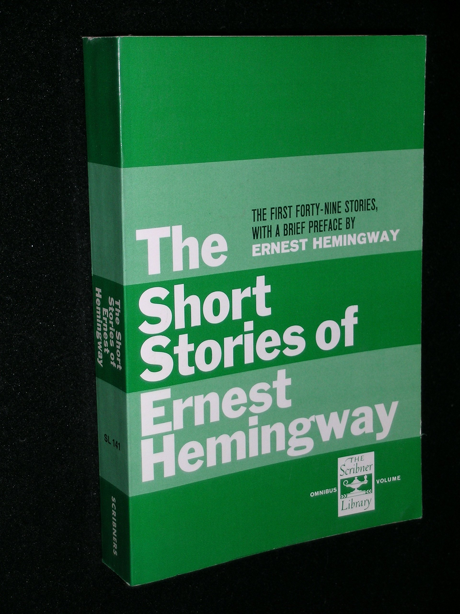 The Short Stories of Ernest Hemingway, Hemingway, Ernest