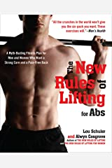 The New Rules of Lifting for Abs: A Myth-Busting Fitness Plan for Men and Women who Want a Strong Core and a Pain- Free Back Paperback